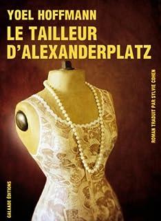 Le tailleur d'Alexanderplatz, Hoffmann, Yoel