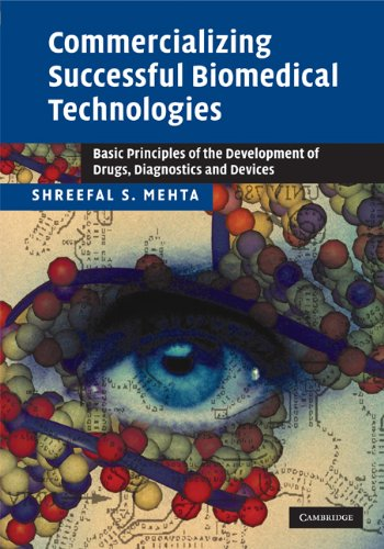 Commercializing Successful Biomedical Technologies: Basic...