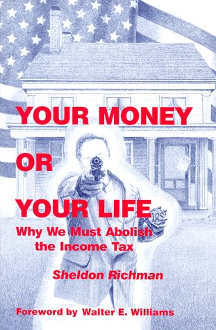 Buy Your Money or Your Life Why We Must Abolish the Income Tax096404580X Filter