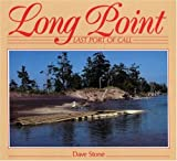 Long Point: Last Port of Call (155046079X) by Stone, Dave