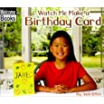 Watch Me Make a Birthday Card (Welcome Books: Making Things) by Jack Otten