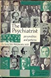 img - for The Psychiatrist: Personalities and Patterns By Walter Freeman book / textbook / text book