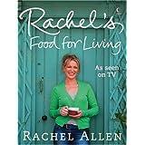 Rachel's Food for Livingby Rachel Allen