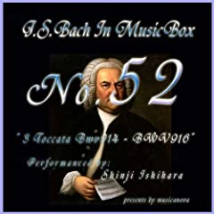 Bach In Musical Box 52 / 3 Toccata Bwv914 - BWV916