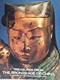 Treasures from the Bronze Age of China (0345290518) by Metropolitan Museum of Art