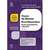 Curso de Direito Previdenciário - 10ª Edição (Provas e Concursos)