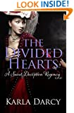 The Divided Hearts (Sweet Deception Regency Book 7)