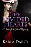 The Divided Hearts (Pride Meets Prejudice Regency Romance #7)