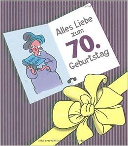 Herzlichen gl ckwunsch zum 70 geburtstag frauen - Geschenke zum 70 geburtstag frau ...
