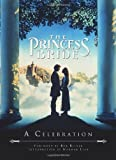 The Princess Bride: A Celebration