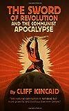 The Sword of Revolution and the Communist Apocalypse
