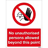 No Unauthorised Persons Sign- High quality print and materials. Fast shipping!