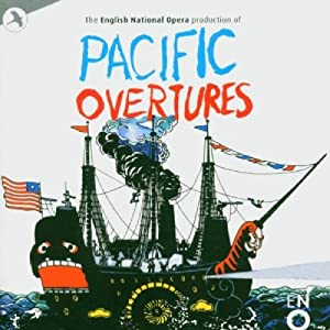 Pacific Overtures (Highlights from the 1987 English National Opera Cast)