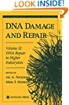 DNA Damage and Repair: Volume 2: DNA...