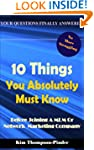 10 Things You Absolutely Must Know Be...