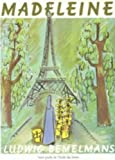 Madeleine (French Edition) (2211021565) by Ludwig Bemelmans