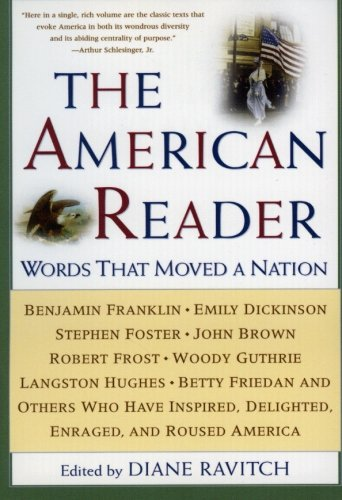 The American Reader: Words That Moved A Nation front-16485