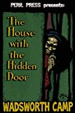 img - for The House With The Hidden Door book / textbook / text book