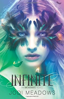 Infinite (Incarnate Trilogy)