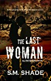 img - for The Last Woman (All That Remains Book 1) book / textbook / text book
