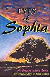 img - for Eyes of Sophia: A Dream Come True book / textbook / text book
