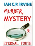 img - for Murder Mystery and Eternal Youth (BOOK TWO) : A fast paced, page-turning Murder Mystery and Detective Medical Thriller book / textbook / text book