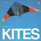 The Penguin Book of Kites (Penguin Original)