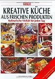 Kreative Küche aus frischen Produkten. essen und trinken. Kulinarische Vielfalt für jeden Tag