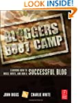 Bloggers Boot Camp: Learning How to B...