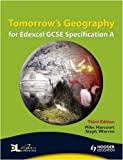 Mike Harcourt Tomorrow's Geography for Edexcel GCSE Specification A 3rd edition (TG)