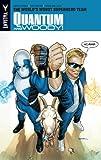 Quantum and Woody Volume 1: The World's Worst Superhero Team TP