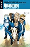 Quantum and Woody 1: The World's Worst Superhero Team