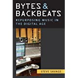 Bytes and Backbeats: Repurposing Music in the Digital Age (Tracking Pop)