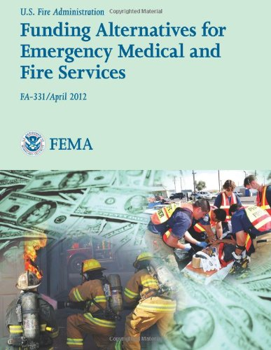 Funding Alternatives For Emergency Medical And Fire Services (Fa-331)