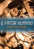 img - for Fator Humano, O book / textbook / text book