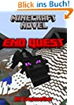 Minecraft: End Quest (A Minecraft Nov...