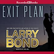 Exit Plan | [Larry Bond]