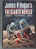 The Giants Novels: Inherit the Stars, The Gentle Giants of Ganymede, Giants' Star (The Giants' series) (0345373812) by Hogan, James P.