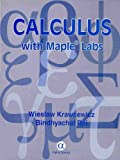 img - for Calculus with Maple Labs by Wieslaw Krawcewicz (2002-05-31) book / textbook / text book