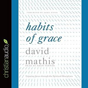 Habits of Grace Audiobook