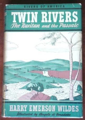 Twin Rivers: The Raritan And The Passaic (Rivers Of America)