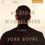 A History of Loneliness | John Boyne