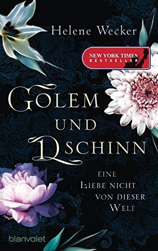 Golem-und-Dschinn-Eine-Liebe-nicht-von-dieser-Welt-Roman