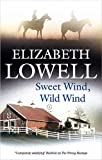 Sweet Wind, Wild Wind (0727869043) by Lowell, Elizabeth