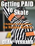 Getting PAID to Skate: A Guidebook to...