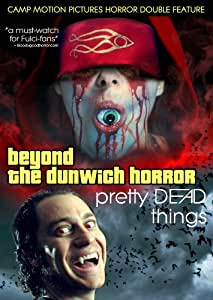 Beyond the Dunwich Horror / Pretty Dead Things