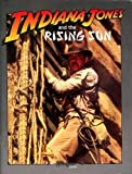 Indiana Jones & the Rising Sun (Indiana Jones RPG: Masterbook System) (0874314275) by Bill Olmesdahl