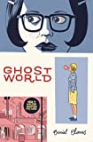 Ghost World/ Mundo fantasmal (1560974273) by Clowes, Daniel