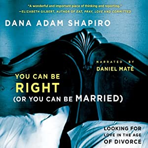 You Can Be Right (or You Can Be Married) Audiobook