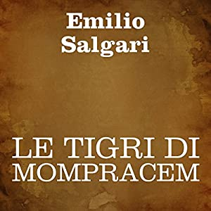 Le Tigri di Mompracem Audiobook